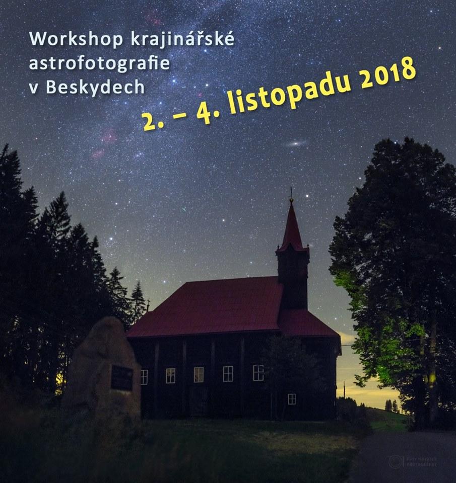 Workshopy krajinářské astrofotografie v Beskydech
